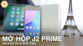 Trên tay Galaxy J2 Prime chính hãng - Selfie đẹp, giá chỉ hơn 2Tr