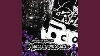 Nights in White Satin (Club Mix)