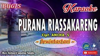 Purana Riassakareng_Bugis Karaoke Tanpa Vocal+Lirik_By Dewintastani