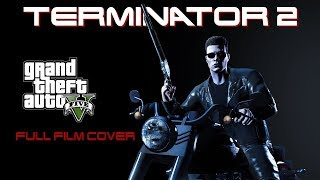 TERMINATOR 2 JD (GTAV 2017 Full Movie) (German + Dutch subs)