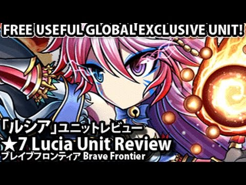 Brave Frontier Global Exclusive Lucia Unit Review ブレフログローバル版「★7ルシア」ユニットレビュー
