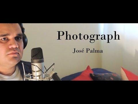 """José Palma: """"Photograph"""" - Ed. Sheeran (cover) [HD]"""
