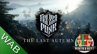 Frost Punk the Last Autumn Review - Is it Worthabuy? (Video Game Video Review)
