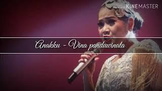 Anakku - Vina Panduwinata (vidio lirik)