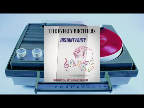The Everly Brothers - Instant Party (Original LP Remastered) (Full Album)