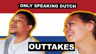 Only Speaking Dutch to American Husband - OUTTAKES