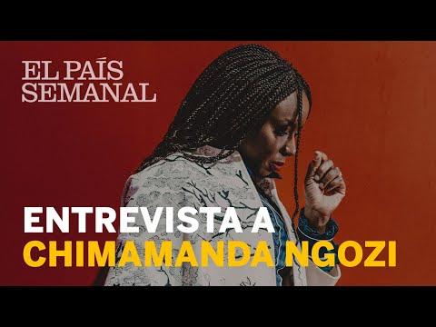 Chimamanda  Entrevista  El País Semanal