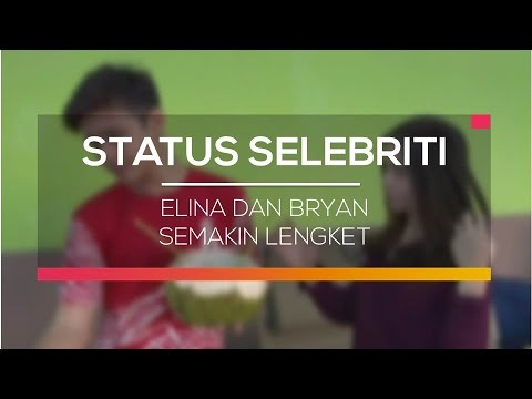 Elina dan Bryan Semakin Lengket - Status Selebritis