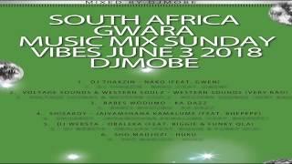 DjMobe – Gwara Best of May Music Mix Sunday Vibes June 3 2018