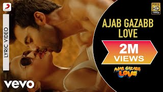 Ajab Gazabb Love Title Song Lyric Video - Jackky Bhagnani,Nidhi|Mika Singh|Sachin-Jigar