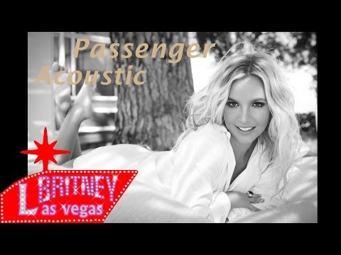 Britney Spears feat. Sia Passenger  (Acoustic)