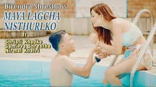 Maya Lagcha | Er. Birendra shrestha ft Shristi Khadka, Nirmal, Samipya | New Nepali sad song