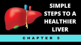 Simple steps to a healthier liver ...