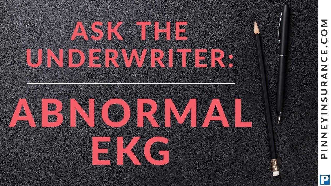 Place the Case: Abnormal EKG   Pinney Insurance