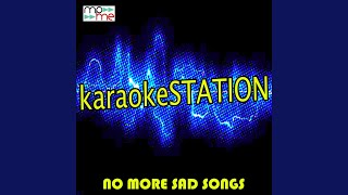 No More Sad Songs (Karaoke Version) (Originally Performed by Little Mix and Machine Gun Kelly)