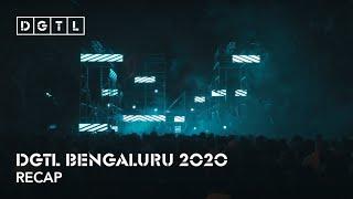 DGTL Bengaluru 2020 - Recap
