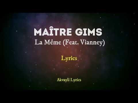 Maître Gims - La Mème ft Vianney  (Lyrics)