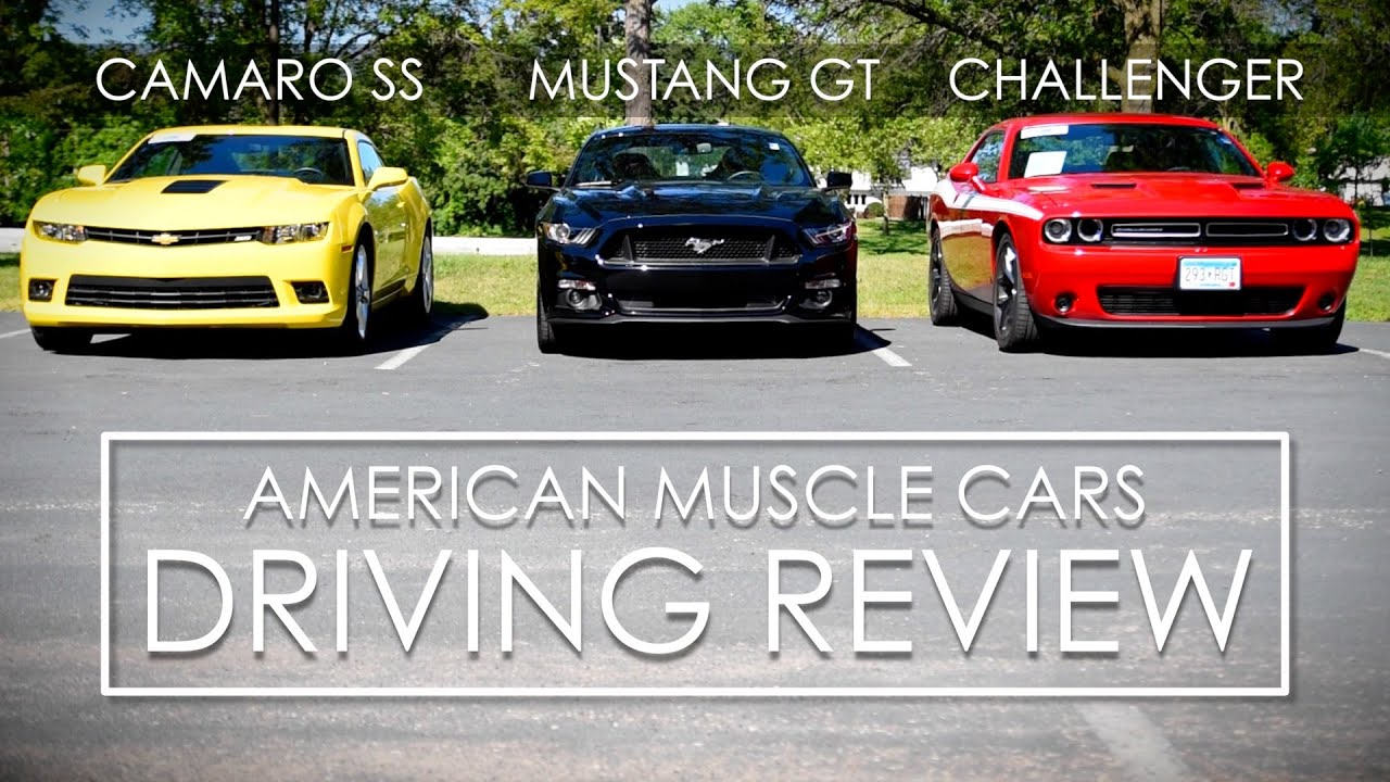 2017 Muscle Car Comparison Ford Mustang Dodge Challenger Chevy Camaro