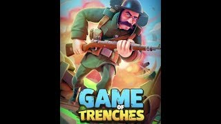 Game of Trenches WW1 - GAMEplay Strategy