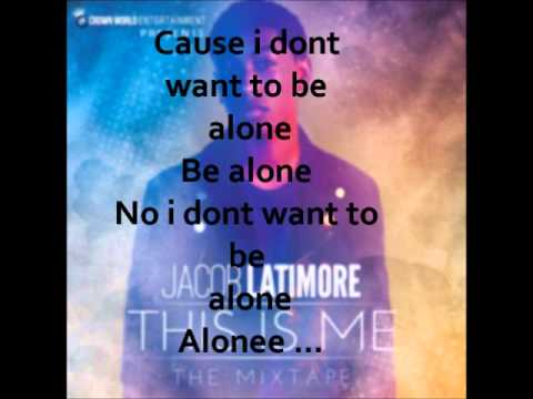 Jacob Latimore - Alone Lyrics