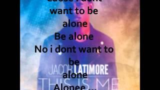 Jacob Latimore - Alone Lyrics
