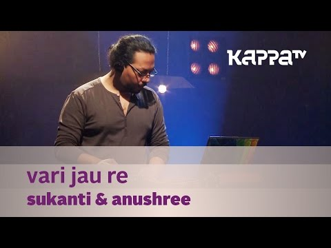 Sukanti & Anushree - Kappa TV Music Mojo Playlist