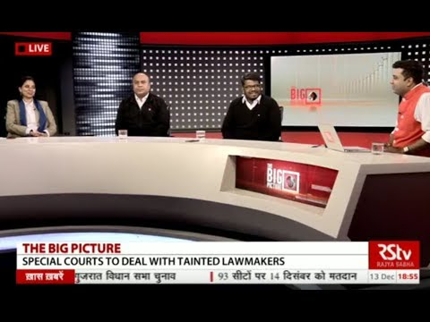 The Big Picture - Special courts to deal with tainted lawmakers