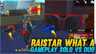 Raistar What a Gameplay Solo vs Duo Clash Squad | Garena Free Fire