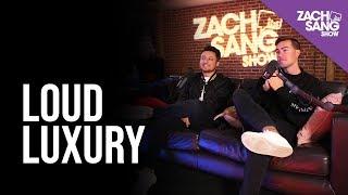 Loud Luxury Talks