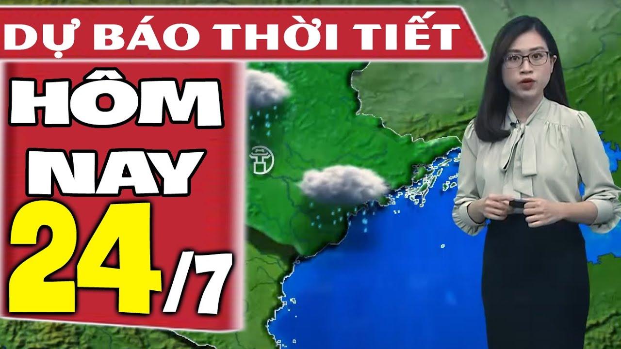 Download Dự báo thời tiết hôm nay mới nhất ngày 24/7/2021 | Dự báo thời tiết 3 ngày tới