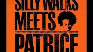 "SILLY WALKS MEET PATRICE ""Feel it Now"""".mov"