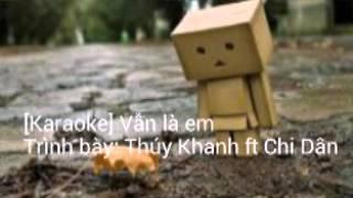 [Karaoke] Vẫn là em