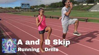 A Skip and B Skip Running Drills