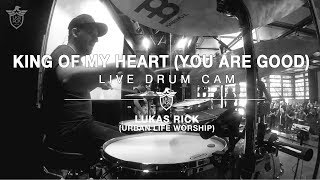 KING OF MY HEART (Bethel Music) - LIVE DRUM CAM // LUKAS RICK (Urban Life Worship)