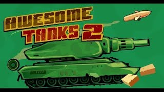 Awesome Tanks 2 Cool Math Full Gameplay Walkthrough Levels 1 - 15