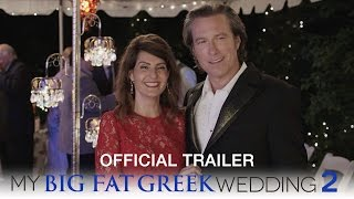 My Big Fat Greek Wedding 2 - Official Trailer (HD) thumbnail