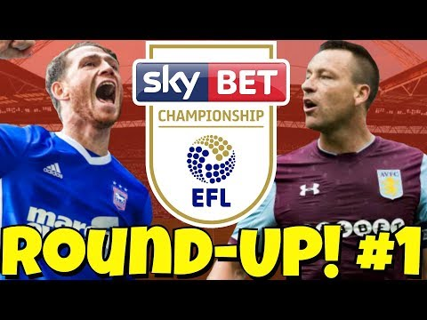 The Championship Round-UP! #1 GOALS, UPSETS & DRAMA! How Did Your Club Start The Season?!