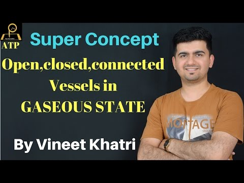Super Concept of Open,closed Vessels - Gaseous State