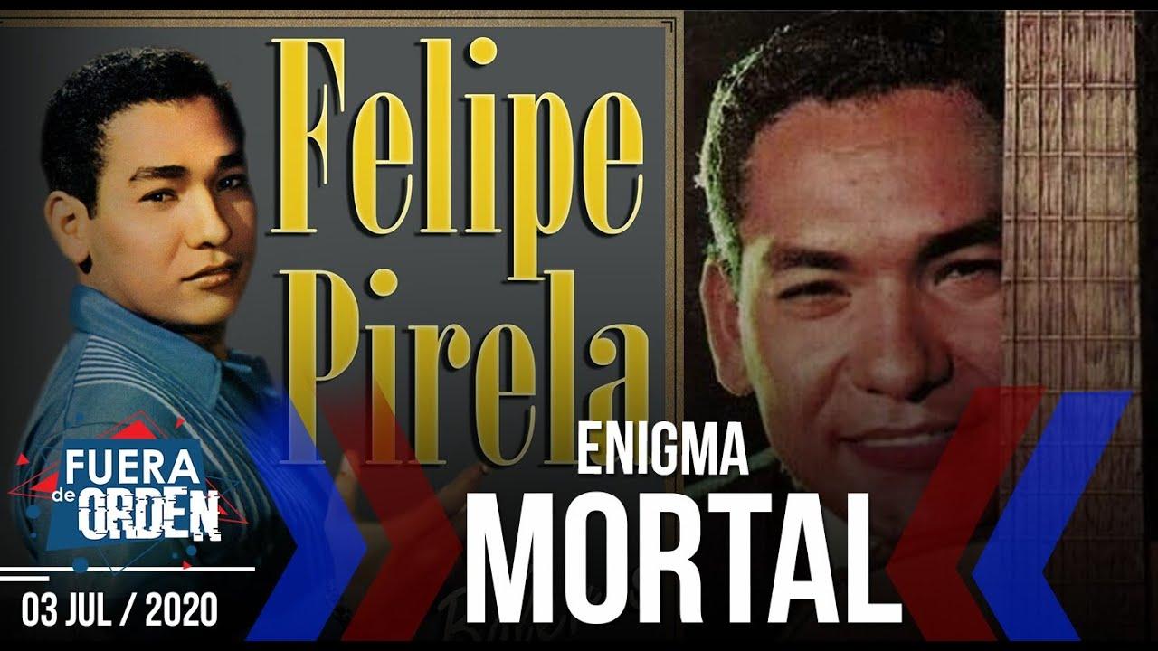FELIPE PIRELA ENIGMA MORTAL | Fuera de Orden | Daniel Lara Farías |  FACTORES DE PODER | 1 de 2