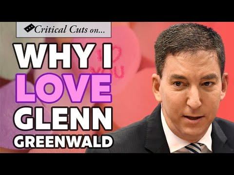 Defending Glenn Greenwald and Critiquing the Post-Left