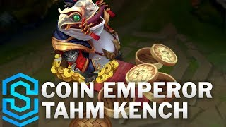 Coin Emperor Tahm Kench Skin Spotlight - Pre-Release - League of Legends