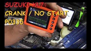 Suzuki XL7 3.6L : Crank / No Start P0335