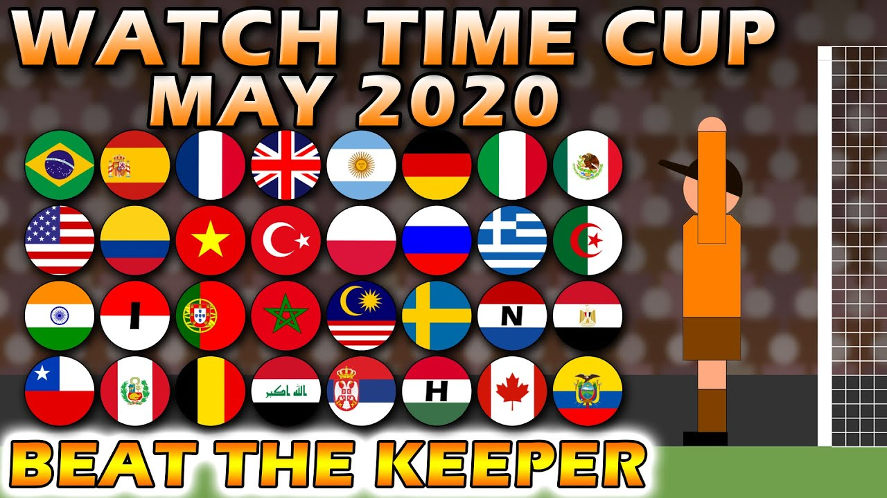 Beat The Keeper Watch Time Cup May 2020
