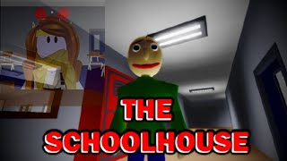 The Schoolhouse (A Roblox game)