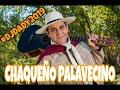 Mega Enganchado El Chaqueño Palavecino (Selección Propia) #DjDady2019
