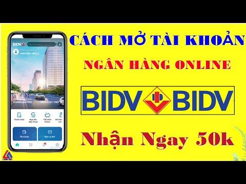 Cách Đăng Ký Tài Khoản Ngân Hàng BIDV SmartBanking   Đăng Ký Nhận Ngay 50.000đ