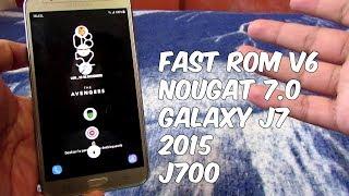 FastRom V6.0 Rom Para Galaxy J7 2015 Nougat