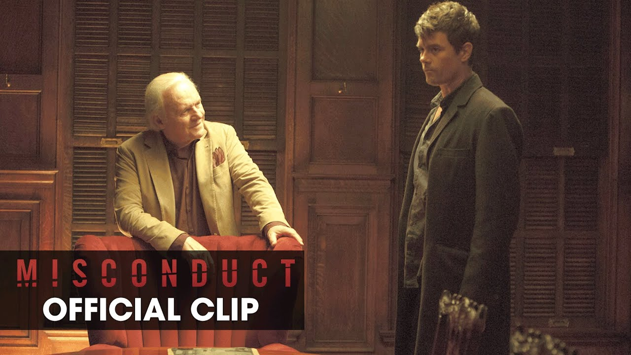 "Misconduct (2016 Movie – Josh Duhamel, Al Pacino) Official Clip - ""I Never Wanted Any of This"""