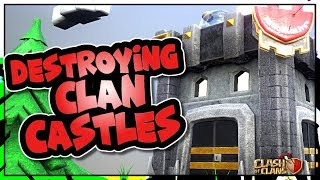 HOW TO HANDLE A CLAN CASTLE | CC LURING and CC SPELL TAKE DOWN | Clash of Clans