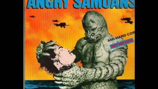 Angry Samoans - Not Of This Earth